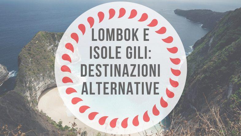 Bali da scoprire: destinazioni alternative alle isole Gili e Lombok